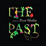 The Past | Tessa Hadley