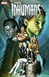 img - for Young Inhumans (Graphic Novel Pb) book / textbook / text book
