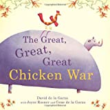 The Great, Great, Great Chicken War
