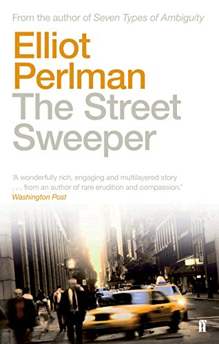The Street Sweeper. Elliot Perlman