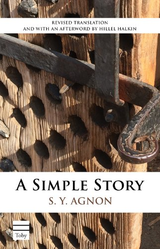A Simple Story (Toby Press S. Y. Agnon Library)