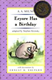 Eeyore Has a Birthday (Pooh ETR 2) (Easy-to-Read, Puffin) (014230042X) by Milne, A. A.