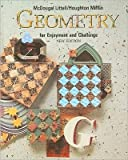 img - for by Richard Rhoad,by George Milauskas,by Robert Whipple Geometry for Enjoyment & Challenge(text only) [Hardcover]1991 book / textbook / text book