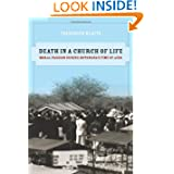 Death in a Church of Life: Moral Passion during Botswana's Time of AIDS (The Anthropology of Christianity)