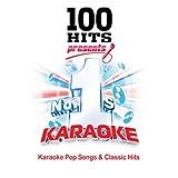 100 Hits Karaoke No.1s - Karaoke Pop Songs & Classic Hits
