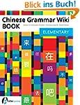 Chinese Grammar Wiki BOOK: Elementary...