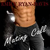Mating Call | [Emily Ryan-Davis]