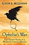 Image of Ophelia's War: The Secret Story of a Mormon Turned Madam