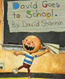 David Shannon David Goes to School (No, David!)