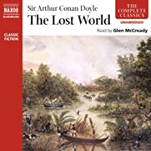 The Lost World Audiobook by Arthur Conan Doyle Narrated by Glen McCready