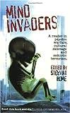 Mind Invaders: Reader in Psychic Warfare, Cultural Sabotage and Semiotic Terrorism