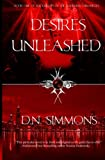 img - for Desires Unleashed: Knights of the Darkness Chronicles (Volume 1) book / textbook / text book