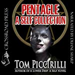 Pentacle: A Self Collection | Tom Piccirilli