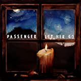 Let Her Go von Passenger