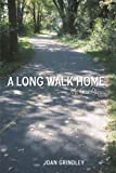img - for A Long Walk Home: My own story book / textbook / text book