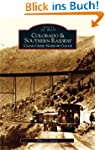 Colorado and Southern Railway:: Clear...