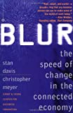 Blur: The Speed of Change in the Connected Economy (0446675334) by Stan Davis