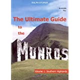 The Ultimate Guide to the Munros Volume 1: The Southern Highlandsby Ralph Storer