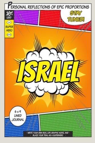 Superhero Israel A 6 x 9 Lined Journal [One Jacked Monkey Publications] (Tapa Blanda)