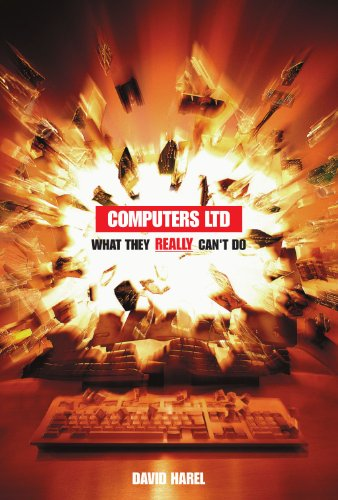 Computers Ltd.: What They Really Can't Do (Popular Science)