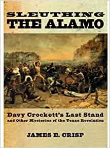 what is the central thesis of sleuthing the alamo