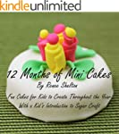 12 Months of Mini Cakes (English Edit...