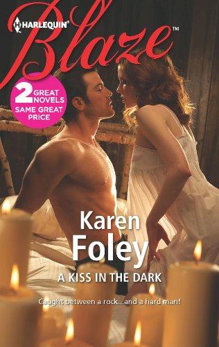 Karen Foley - A Kiss in the Dark: A Kiss in the Dark\Flyboy