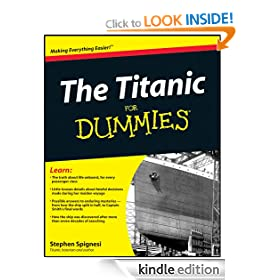 The Titanic For Dummies (For Dummies (History, Biography & Politics)