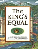 The King's Equal (006443396X) by Paterson, Katherine