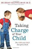 img - for Taking Charge of Your Child: The ONE and ONLY Discipline Book book / textbook / text book