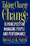 Taking Charge of Change: 10 Principle...