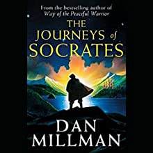 The Journeys of Socrates Audiobook by Dan Millman Narrated by Sam Tsoutsouvas