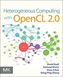 Heterogeneous Computing with OpenCL 2.0