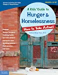 Kids' Guide To Hunger And Homelessnes...