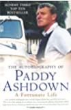 A Fortunate Life: The Autobiography of Paddy Ashdown