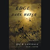 Edge of Dark Water | [Joe Lansdale]