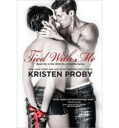 Tied With Me (With Me In Seattle) (Volume 6) (Paperback) - Common (Tied With Me compare prices)