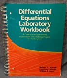 img - for Differential Equations Laboratory Manual Workbook: A Collection of Experiments and Modeling Projects for the Computer by Robert L. Borrelli (1992-11-05) book / textbook / text book