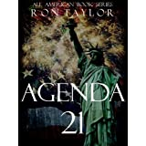 Agenda 21: An Expose of the United Nations' Sustainable Development Initiative and the Forfeiture of American Sovereignty and Liberties ~ Ron Taylor