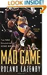 Mad Game: The NBA Education of Kobe B...