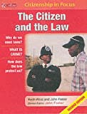 The Citizen and the Law (Citizenship in focus) (0007149794) by West, Keith