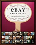 The eBay Price Guide: What Sells for...