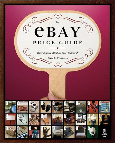 The ebay Price Guide: What Sells for What (in Every Category!)
