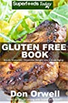 Gluten Free Book: 180+ Recipes of Qui...