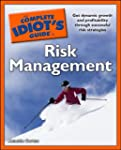 The Complete Idiot's Guide to Risk Ma...