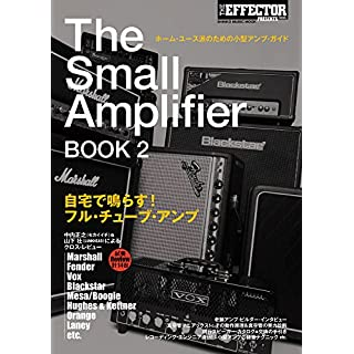 The Small Amplifier BOOK 2 (���󥳡����ߥ塼���å�MOOK)