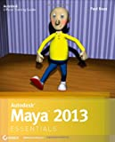 Paul Naas Autodesk Maya 2013 Essentials