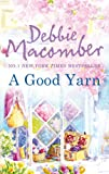 A Good Yarn (A Blossom Street Novel)