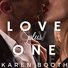 Love Plus One Audiobook by Karen Booth Narrated by Noah Michael Levine