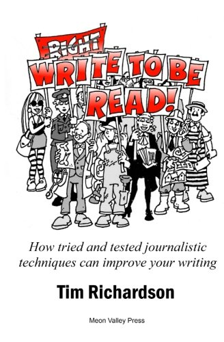 Write to be read!: How tried and tested journalistic techniques can improve your writing